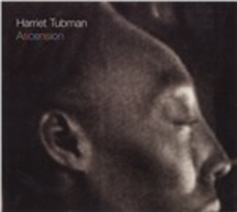 CD Ascension di Harriet Tubman