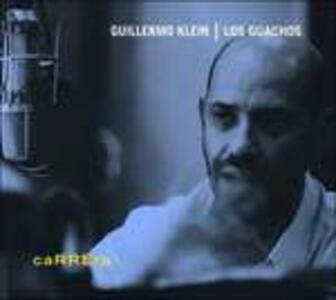 Carrera - CD Audio di Guillermo Klein,Guachos