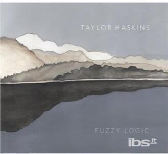 Fuzzy Logic - CD Audio di Taylor Haskins