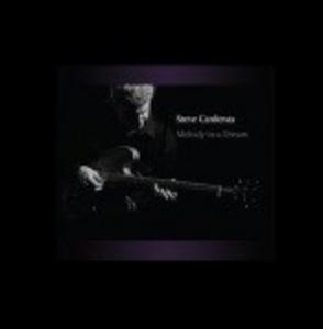 CD Melody in a Dream di Steve Cardenas