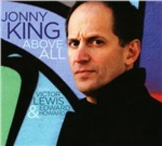 Above All - CD Audio di Jonny King