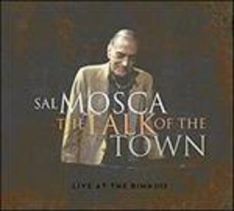 Talk of the Town - CD Audio di Sal Mosca