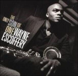CD Only Son of One di Wayne Escoffery