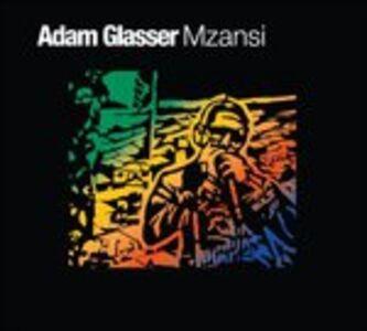 CD Mzansi di Adam Glasser