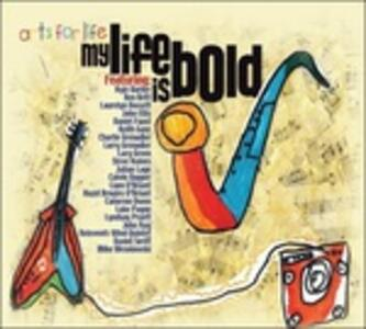 My Life Is Bold - CD Audio