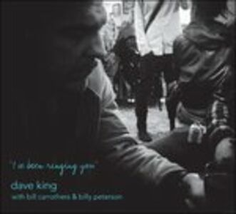 CD I've Been Ringing You di Dave King