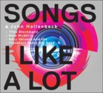 Songs I Like Lot - CD Audio di John Hollenbeck