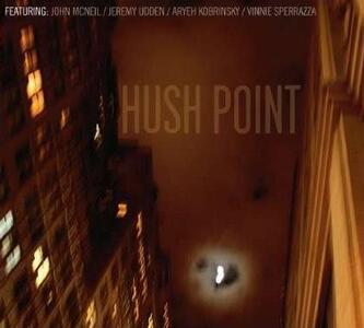 Hush Point - CD Audio di Hush Point