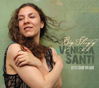 Big Stuff - CD Audio di Venissa Santi