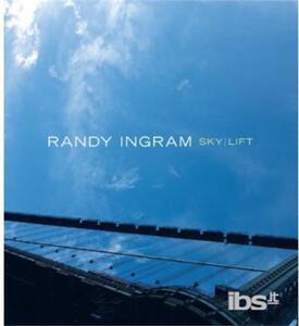 Sky-Lift - CD Audio di Randy Ingram
