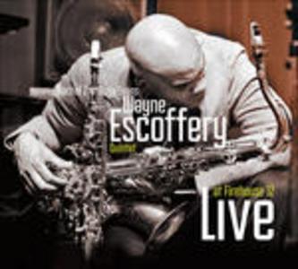 CD Live at Firehouse 12 di Wayne Escoffery