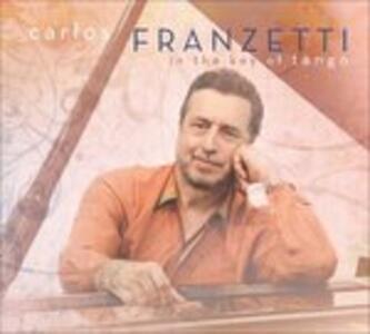 In the Key of Tango - CD Audio di Carlos Franzetti