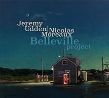 Belleville Project - CD Audio di Jeremy Udden,Nicolas Moreaux