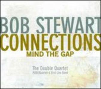 CD Connection. Mind the Gap di Bob Stewart