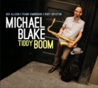 CD Tiddy Boom di Michael Blake