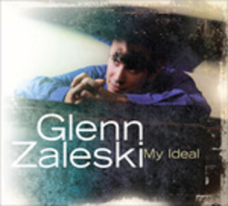 CD My Ideal di Glenn Zaleski