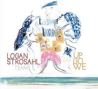 Up Go We - CD Audio di Logan Strosahl