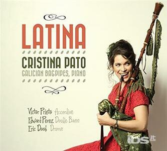 Latina - CD Audio di Cristina Pato