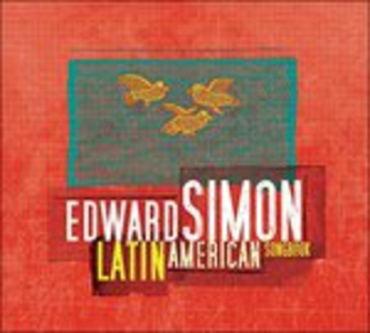 CD Latin American Songbook di Edward Simon