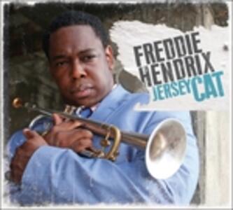 Jersey Cat - CD Audio di Freddie Hendrix