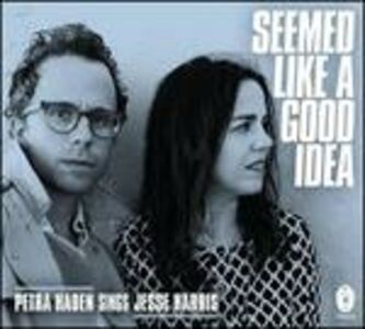 CD Seemed Like a Good Idea di Petra Haden