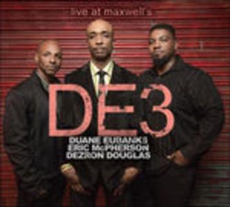 CD Live at Maxwell's Duane Eubanks , Dezron Douglas , Eric McPherson
