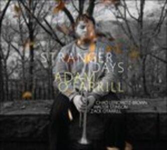 Foto Cover di Stranger Days, CD di Adam O'Farrill, prodotto da Sunnyside