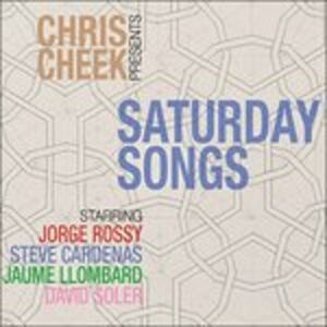 CD Saturday Songs di Chris Cheek