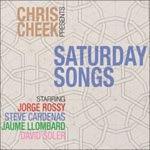CD Saturday Songs di Chris Cheek