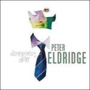 Disappearing Day - CD Audio di Peter Eldridge