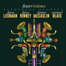 Four Visions - CD Audio di David Liebman,David Binney,Donny McCaslin,Samuel Blais