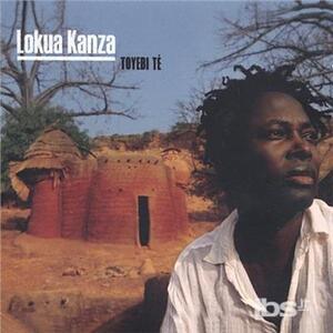 Toyebi Te - CD Audio di Lokua Kanza