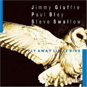 CD Fly Away Little Bird di Paul Bley