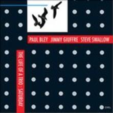 Life of a Trio Saturday - CD Audio di Jimmy Giuffre,Paul Bley,Steve Swallow