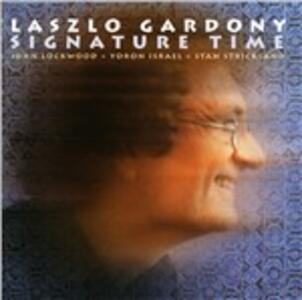 Signature Time - CD Audio di Laszlo Gardony
