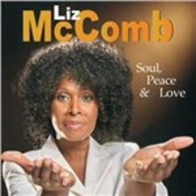Soul, Peace & Love - CD Audio di Liz McComb