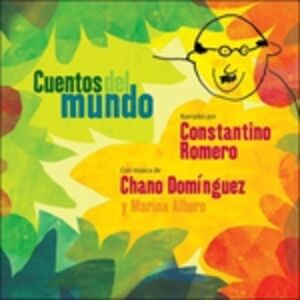 CD Cuentos del mundo di Chano Dominguez