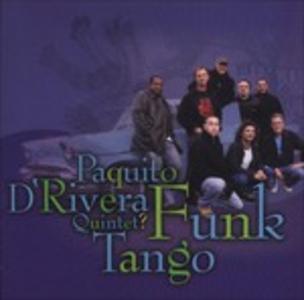 CD Funk Tango di Paquito D'Rivera