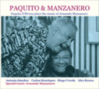 Paquito & Manzanero - CD Audio di Paquito D'Rivera