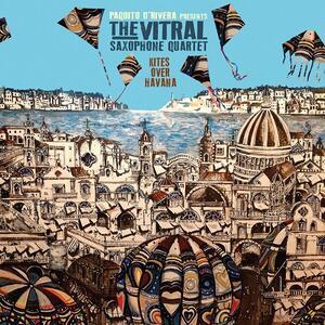 Kites Over Havana - CD Audio di Vitral Saxophone