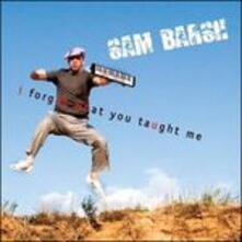 I Forgot What You Told Me - CD Audio di Sam Barsh