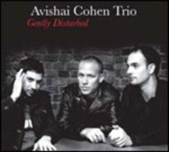 Foto Cover di Gently Disturbed, CD di Avishai Cohen (Trio), prodotto da Sunnyside