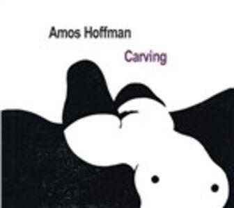 Foto Cover di Carving, CD di Amos Hoffman, prodotto da Sunnyside