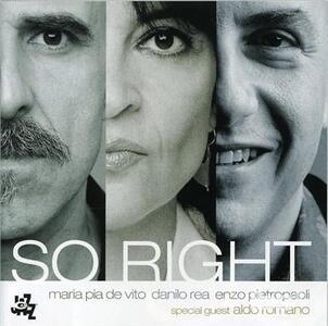 So Right - CD Audio di Maria Pia De Vito