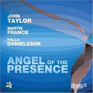 Angel of Presence - CD Audio di John Taylor