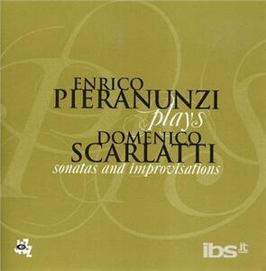 Plays Domenico Scarlatti - CD Audio di Enrico Pieranunzi