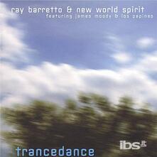 Trance Dance - CD Audio di Ray Barretto
