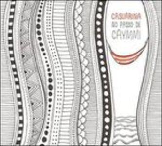 CD No passo de Caymmi di Casuarina