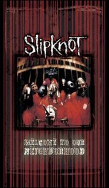 Slipknot. Welcome To Our Neighborhood - DVD
