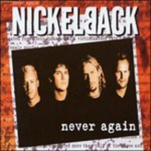 CD Never Again di Nickelback